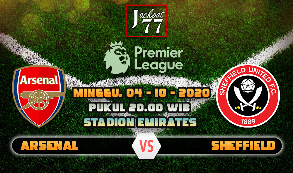 Prediksi Bola Arsenal Vs Sheffield United 04 Oktober 2020