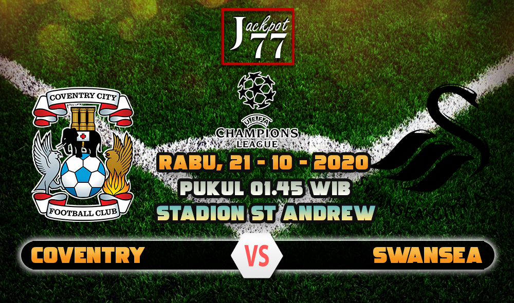 Prediksi Bola Coventry Vs Swansea City 21 Oktober 2020