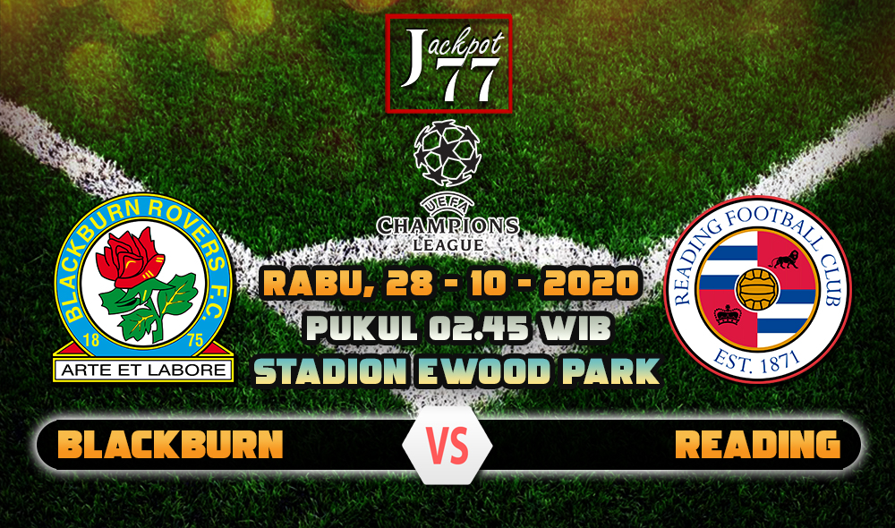 Prediksi Bola Blackburn Rovers Vs Reading 28 Oktober 2020