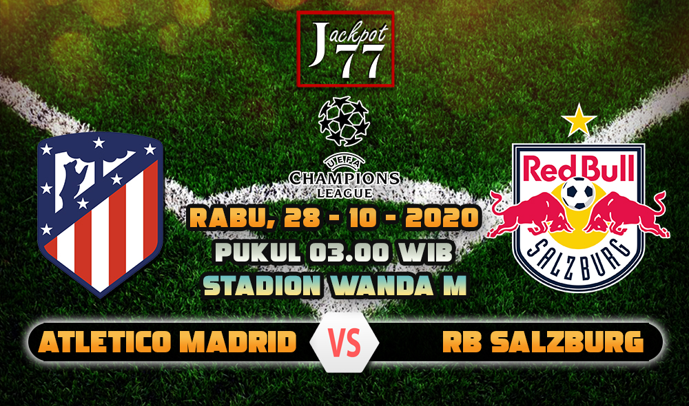 Image result for Prediksi Bola Atletico Madrid Vs RB Salzburg 28 Oktober 2020