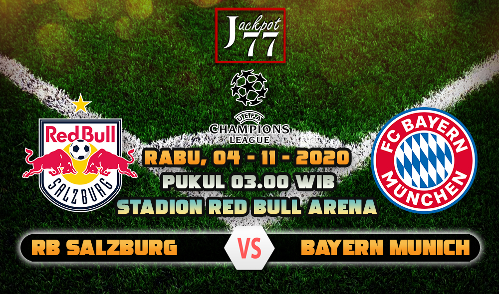 Prediksi Bola Red Bull Salzburg Vs Bayern Munich 04 November 2020
