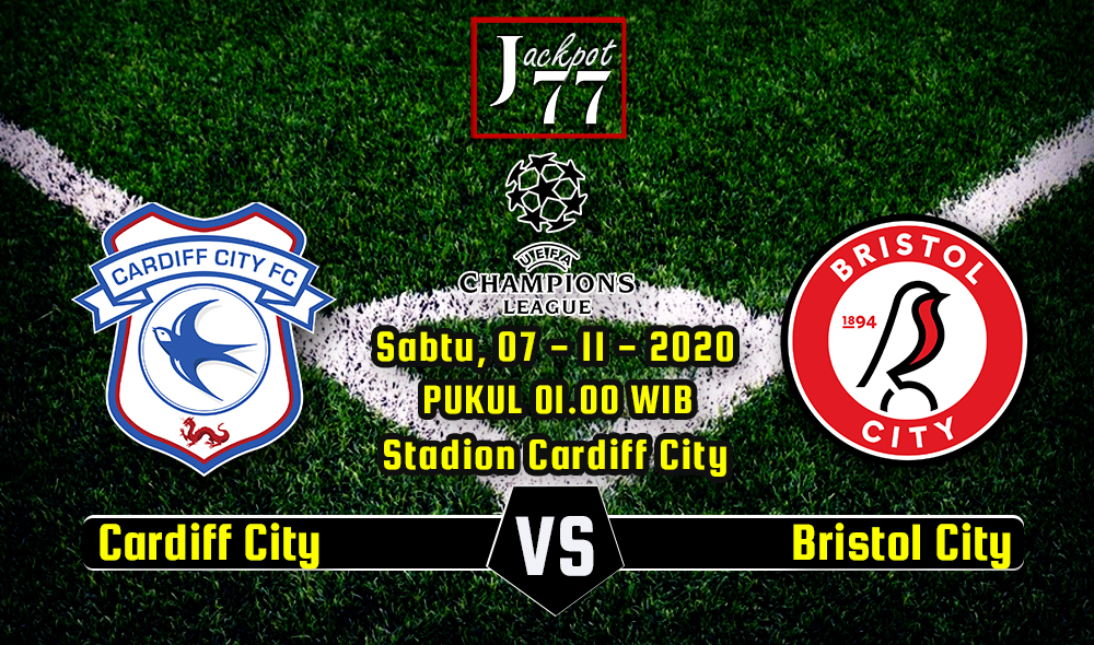 Prediksi Bola Cardiff City Vs Bristol City 07 November 2020
