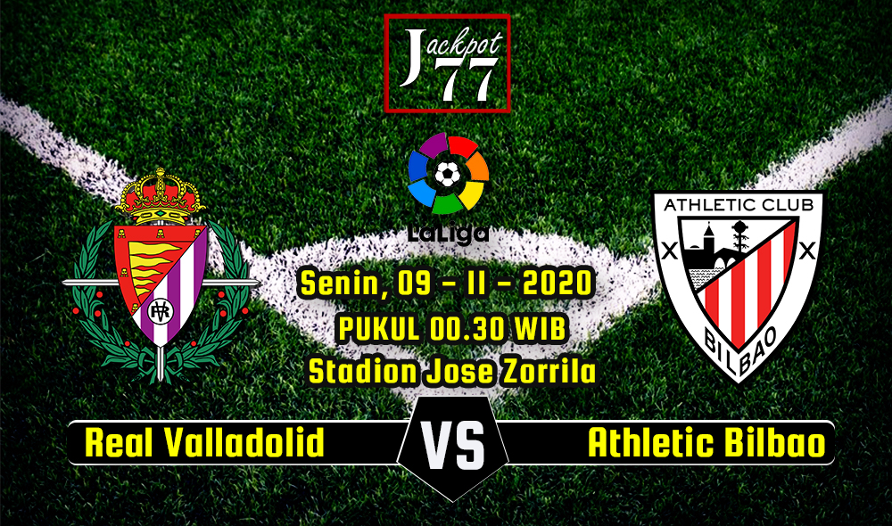 Prediksi Bola Real Valladolid Vs Athletic Bilbao 09 November 2020