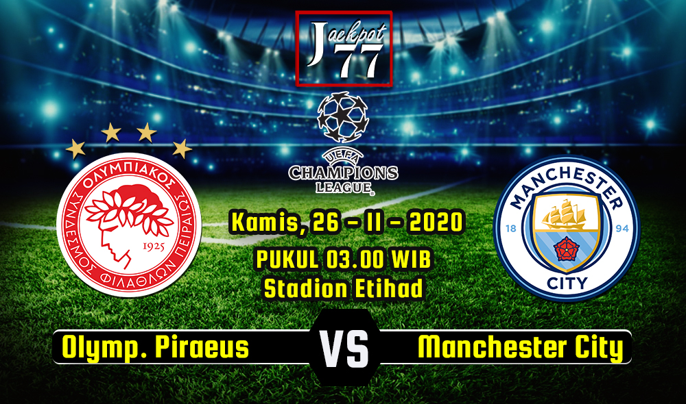 Prediksi Bola Olympiakos Piraeus Vs Manchester City 26 November 2020