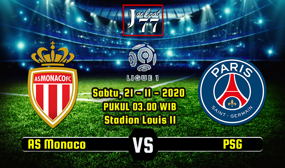 Prediksi Bola AS Monaco Vs PSG 21 November 2020