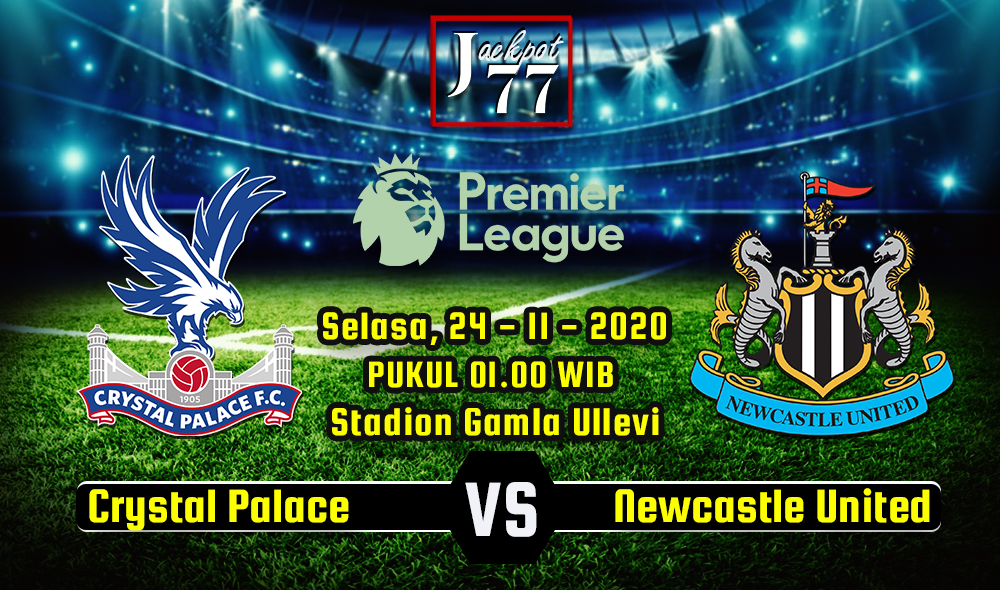 Prediksi Bola Crystal Palace Vs Newcastle United 28 November 2020