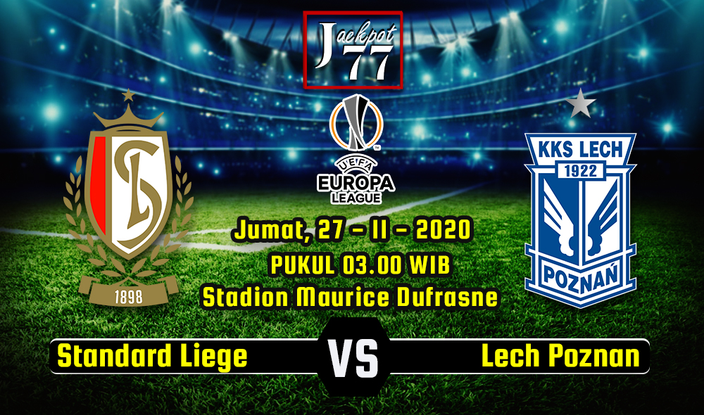 Image result for Prediksi Bola Standard Liege Vs Lech Poznan 27 November 2020