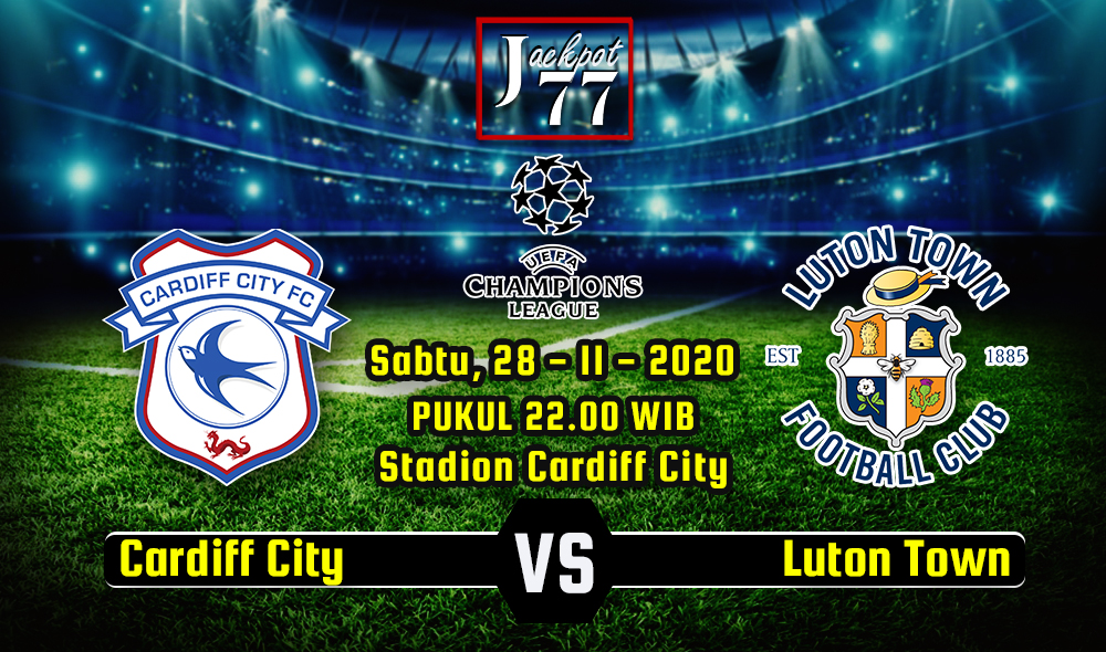 Prediksi Bola Cardiff City Vs Luton Town 28 November 2020