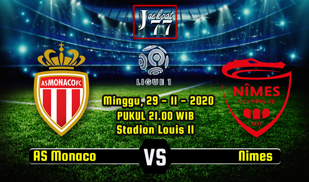 Prediksi Bola AS Monaco Vs Nimes 29 November 2020