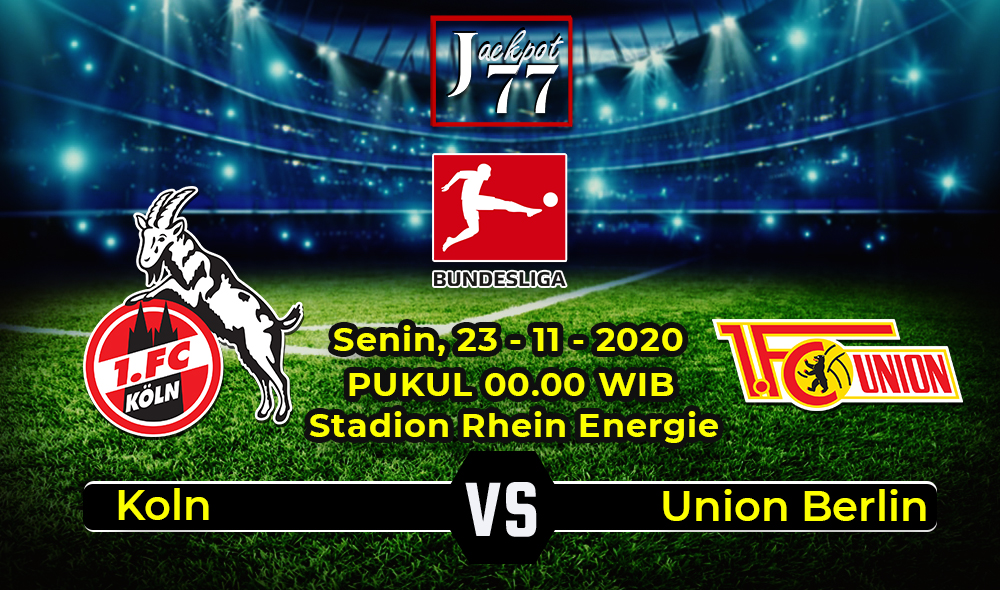 Prediksi Bola Koln Vs Union Berlin 23 November 2020
