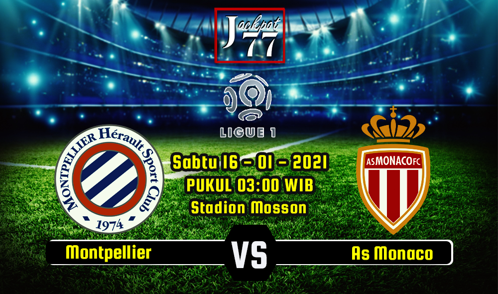Prediksi Skor Montpellier Vs AS Monaco 16 Januari 2021