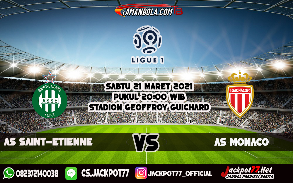 PREDIKSI AS SAINT-ETIENNE VS AS MONACO 20 MARET 2021
