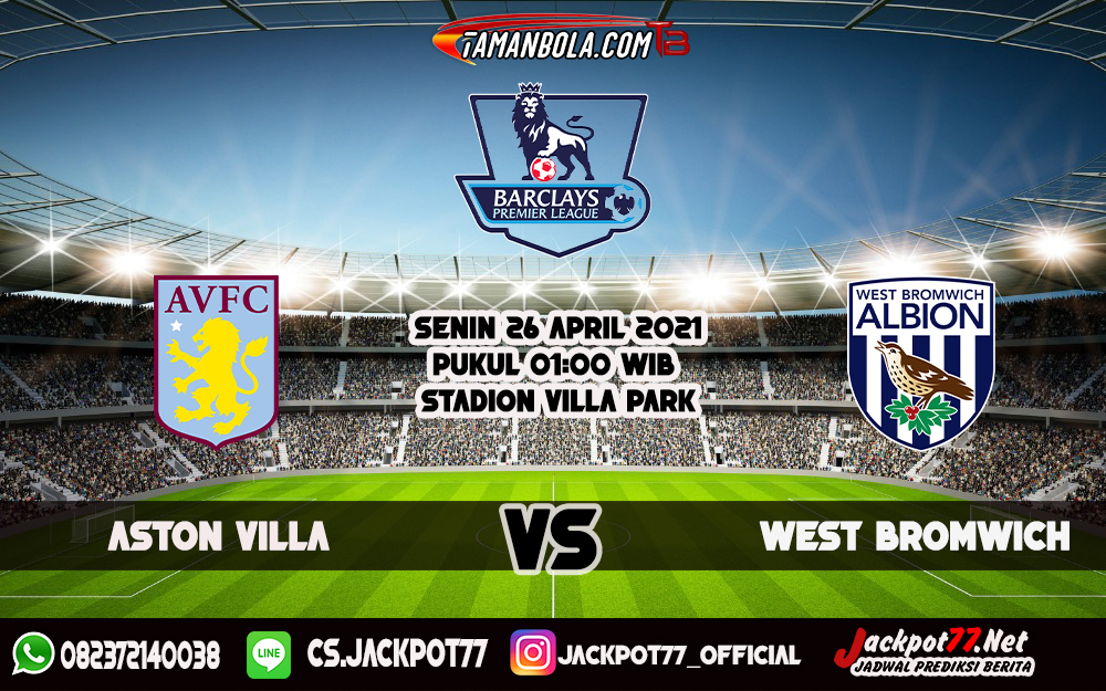 Prediksi Aston Villa Vs West Bromwich 26 April 2021