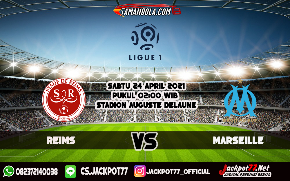 Prediksi Reims Vs Marseille 24 April 2021