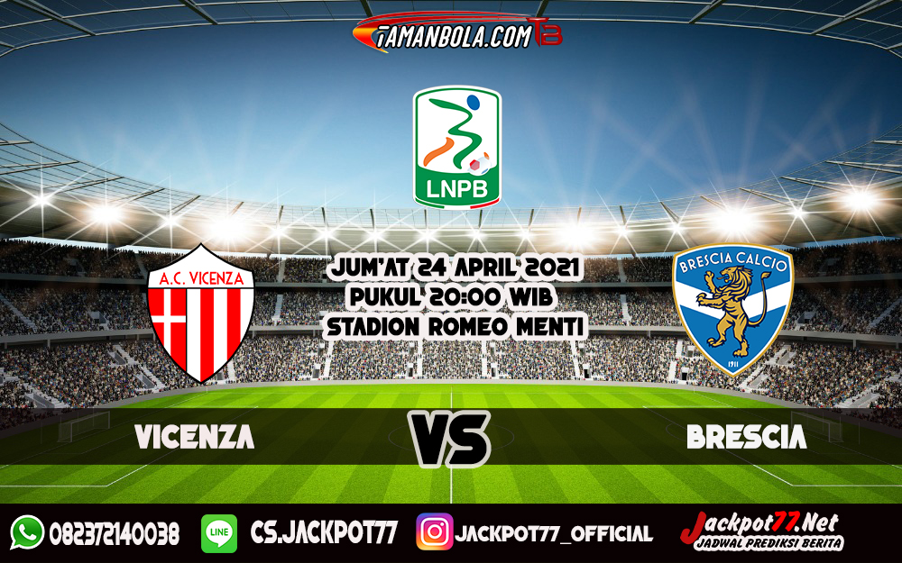 Prediksi Bola Vicenza Vs Brescia 24 April 2021